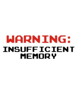 Warning insufficient memory Street Sign