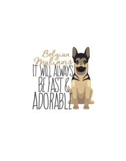 Street Sign de It will always be fast & adorable Belgian malinois