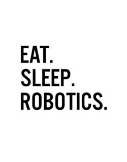 Eat sleep robotics Street Sign
