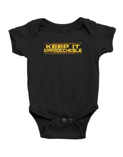 Keep It Approachable Baby Bodysuit