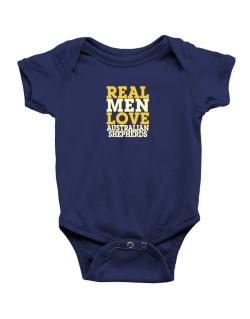 Real Men Love Australian Shepherds Baby Bodysuit