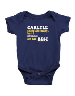 Carlyle There Are Many... But I (obviously) Am The Best Baby Bodysuit