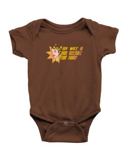 My Wife Is More Accessible Than Yours! Baby Bodysuit