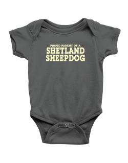 Proud Parent Of Shetland Sheepdog Baby Bodysuit