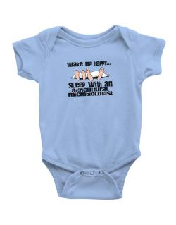 wake up happy .. sleep with a Agricultural Microbiologist Baby Bodysuit