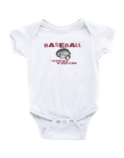 Baseball Is An Extension Of My Creative Mind Baby Bodysuit