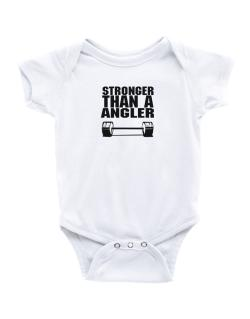 Stronger Than An Angler Baby Bodysuit