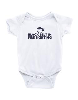 Black Belt In Fire Fighting Baby Bodysuit
