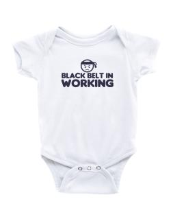 Black Belt In Working Baby Bodysuit