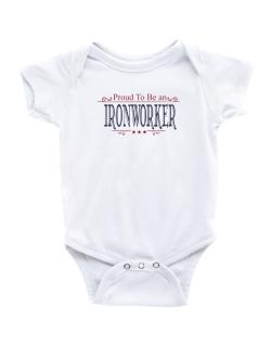 Proud To Be An Ironworker Baby Bodysuit