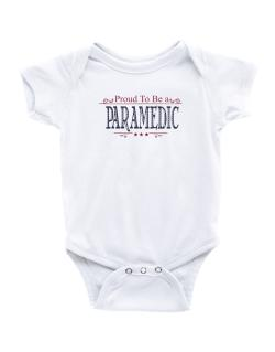 Proud To Be A Paramedic Baby Bodysuit