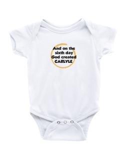 And On The Sixth Day God Created Carlyle Baby Bodysuit