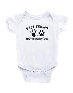 My Best Friend Is My Peruvian Hairless Dog Baby Bodysuit