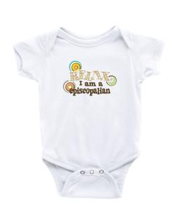 Relax, I Am An Episcopalian Baby Bodysuit