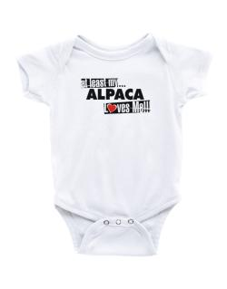 At Least My Alpaca Loves Me ! Baby Bodysuit