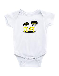 Get real Be rational Baby Bodysuit