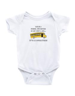 Being a school bus driver is not just a job Baby Bodysuit