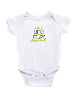 Life is short play pickleball Baby Bodysuit