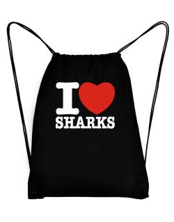 I Love Sharks Sport Bag