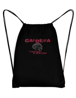 Capoeira Is An Extension Of My Creative Mind Sport Bag