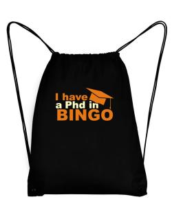 I Have A Phd In Bingo Sport Bag