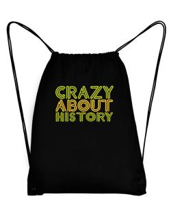 Crazy About History Sport Bag