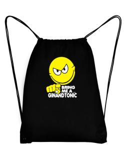 Bring Me A ... Gin And Tonic Sport Bag