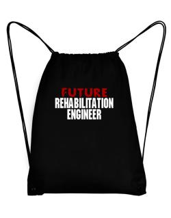 Future Rehabilitation Engineer Sport Bag