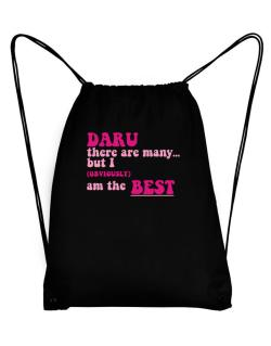 Daru There Are Many... But I (obviously!) Am The Best Sport Bag