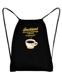 Instant Accounting Clerk, just add coffee Sport Bag