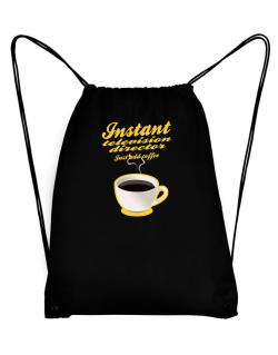 Instant Television Director, just add coffee Sport Bag