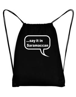 Say It In Saramaccan Sport Bag