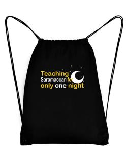 Teaching Saramaccan For Only One Night Sport Bag