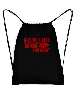 Give Me A Kiss And I Will Teach You All The Arvanitic You Want Sport Bag