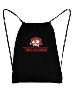 I Can Teach You The Dark Side Of French Sign Language Sport Bag