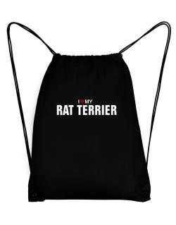 I Love My Rat Terrier Sport Bag