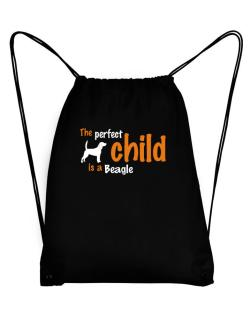 The Perfect Child Is A Beagle Sport Bag