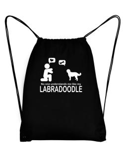 No One Understands Me Like My Labradoodle Sport Bag