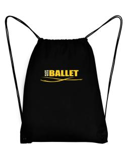 Made With Ballet Sport Bag