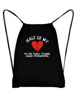 Half Of My Heart Is In Sao Tome And Principe Sport Bag