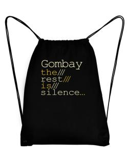 Gombay The Rest Is Silence... Sport Bag