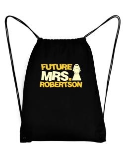 Future Mrs. Robertson Sport Bag