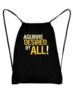 Aguirre Desired By All! Sport Bag