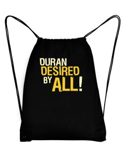 Duran Desired By All! Sport Bag