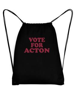 Vote For Acton Sport Bag