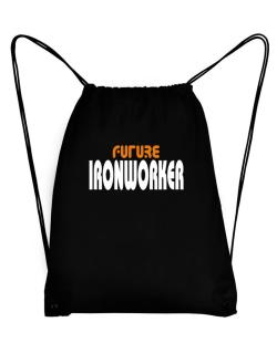 Future Ironworker Sport Bag
