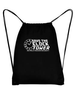 Save the clock tower Sport Bag