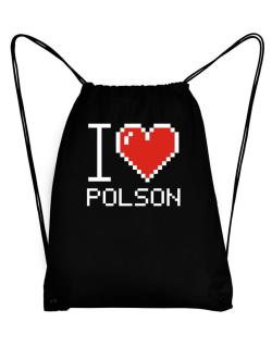 I love Polson pixelated Sport Bag