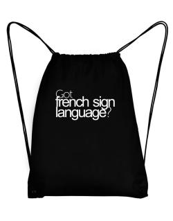 Got French Sign Language? Sport Bag