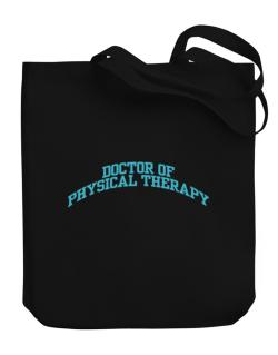Doctor Of Physical Therapy Canvas Tote Bag